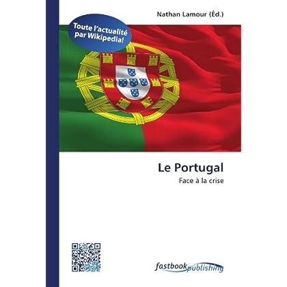 Le Portugal: Face à la crise