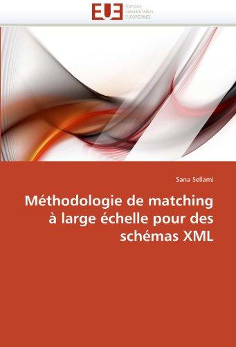 Méthodologie de matching à large échelle pour des schémas xml