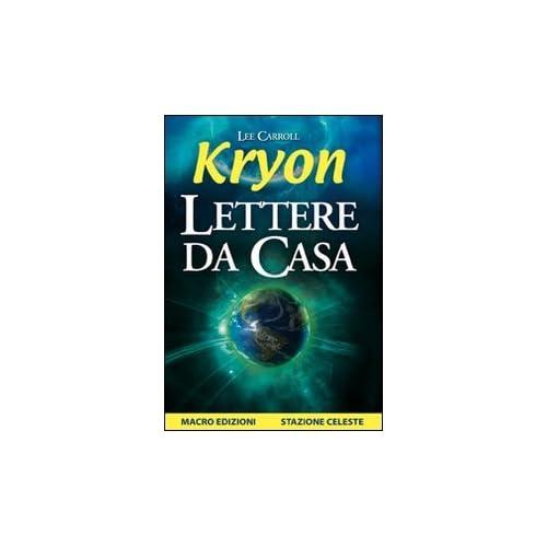 Kryon. Lettere Da Casa