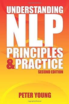 Understanding NLP: Principles and Practice by [Young, Peter]
