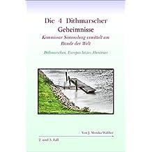 Die 4 Dithmarscher Geheimnisse (Kommissar Simonsberg ermittelt am Rande der Welt 2)