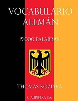 Vocabulario Aleman eBook: Koziara, Thomas: Amazon.es: Tienda Kindle
