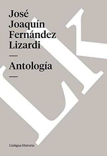 Antología (Memoria) por José Joaquín Fernández Lizardi