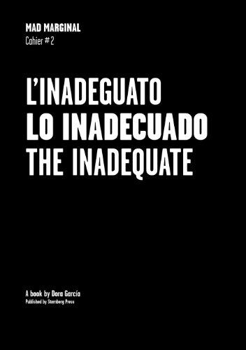 Dora Garcia - Mad Marginal. Cahier #2: The Inadequate, Spanish Pavilion, 54th Venice Biennale, 2011