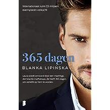 365 dagen: Laura wordt ontvoerd door een machtige, dominante maffiabaas. Ze heeft 365 dagen om verliefd op hem te worden.