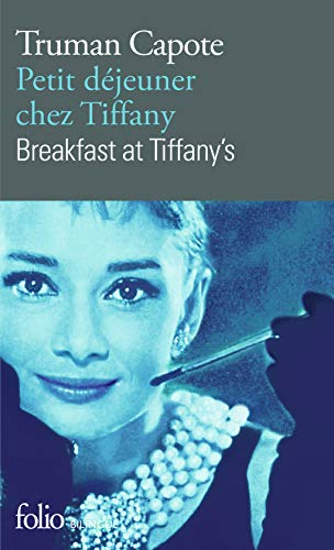 Petit déjeuner chez Tiffany/Breakfast at Tiffany's (Folio bilingue) por Truman Capote