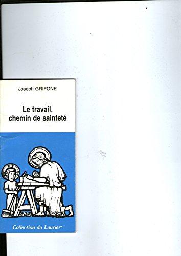 Le travail, chemin de saintet (1984)
