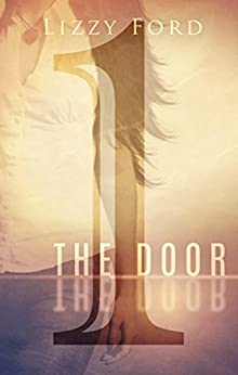 The Door: Part One (English Edition) par [Ford, Lizzy]