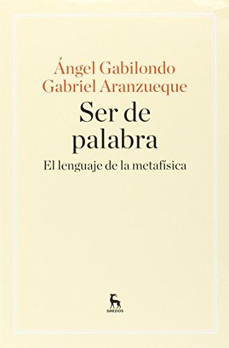 Portada del libro Ser de palabra: El lenguaje de la metafísica (MANUALES)