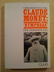Claude Monet, Nymphéas: Eine Annäherung (Studien zur Kunstgeschichte)