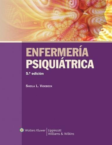 Enfermería psiquiátrica (Spanish Edition) by Sheila L. Videbeck PhD RN (2012-06-25)