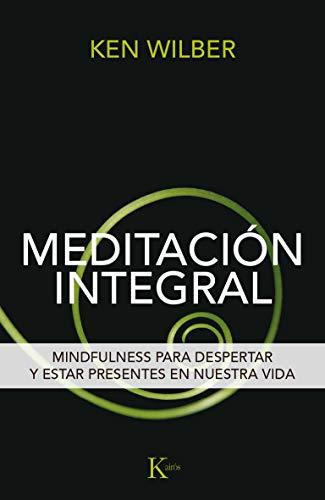 Meditación integral (Sabiduría perenne) por Ken Wilber