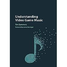 Understanding Video Game Music