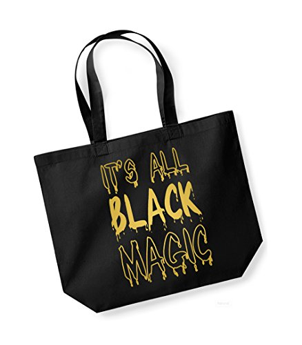It's All Black Magic - Large Canvas Fun Slogan Tote Bag Black/Gold