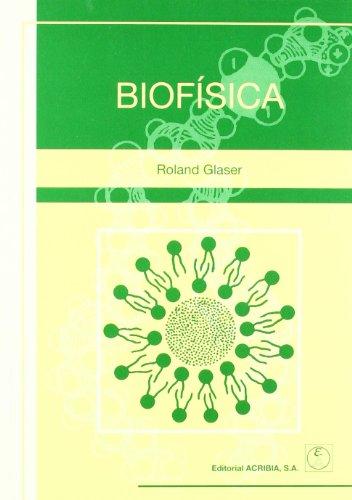 Biofísica por Roland Glaser