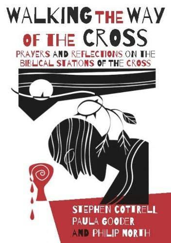 Walking the Way of the Cross: Prayers and Reflections on the Biblical Stations of the Cross (Das Way Station)