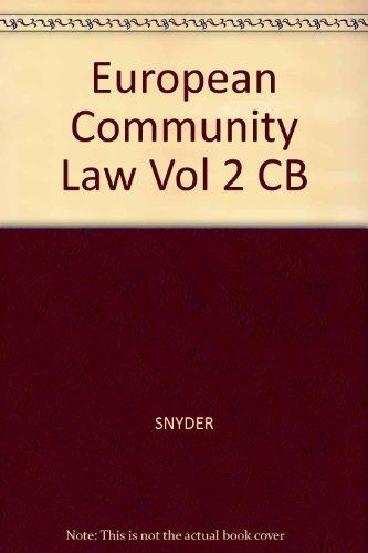 European Community Law (Vol. 2)