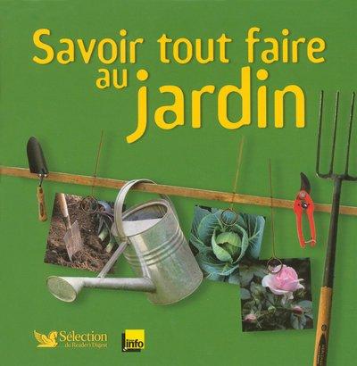 Savoir tout faire au jardin par Sélection du Reader's Digest