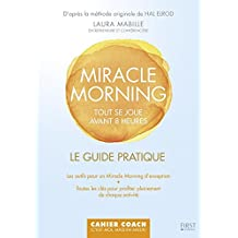 Miracle Morning : Tout se joue avant 8h00