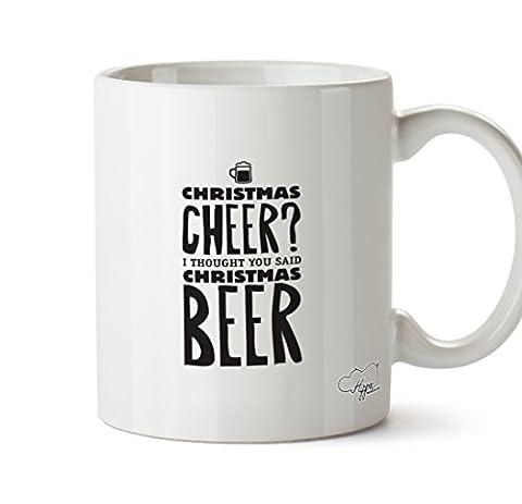 Hippowarehouse Noël Cheer? I Thought You Said Mug à bière 283,5gram Tasse, Céramique, blanc, One Size (10oz)