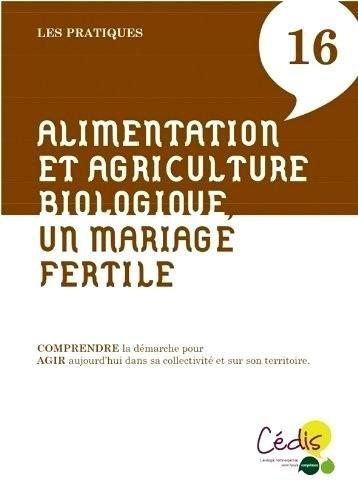 Alimentation et agriculture biologique, un mariage fertile par Anny Poursinoff