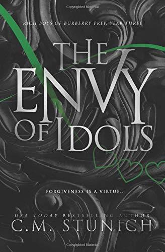 The Envy of Idols: A High School Bully Romance (Rich Boys of Burberry Prep, Band 3) (Band Boy School)