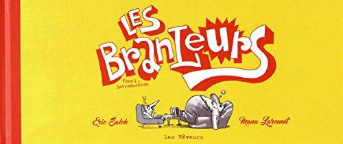 Les branleurs T01 par Manu Larcenet