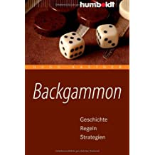 Backgammon: Geschichte, Regeln, Strategien