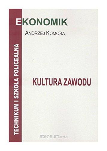 Kultura zawodu Podręcznikęcznik - Andrzej Komosa [KSIĄŻKA]
