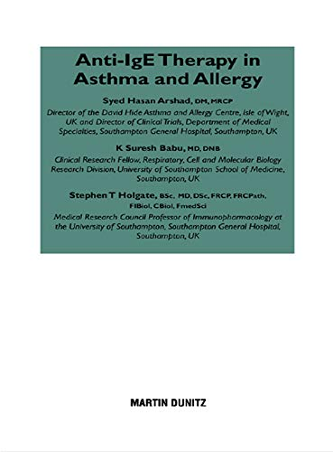 Anti-ige Therapy In Asthma And Allergy por S.h. Arshad