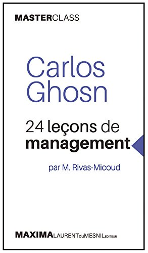 Carlos Ghosn - 24 leçons de management