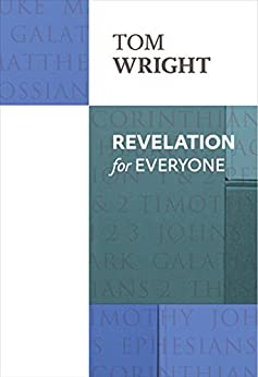 Revelation for Everyone (New Testament for Everyone) by [Wright, Tom]
