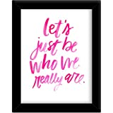 TiedRibbons® Let's Just Be Inspirational Wall Posters For Kids Room With Frame