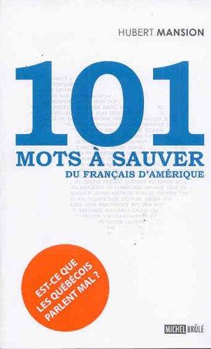 101 mots à sauver du français d'Amérique