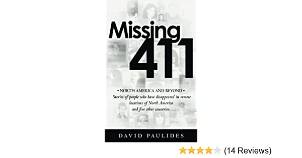 Missing 411-North America and Beyond: Stories of people who have ...