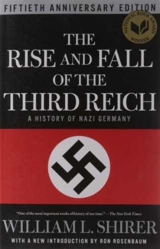The Rise and Fall of the Third Reich: A History of Nazi Germany por William L. Shirer