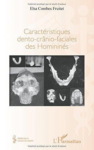 Caractéristiques dento-crânio-faciales des Homininés