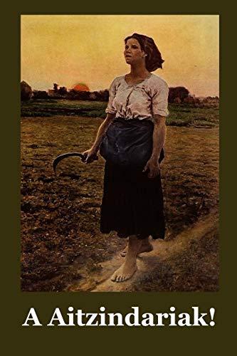 A Aitzindariak!: O Pioneers! Basque edition por Willa Cather