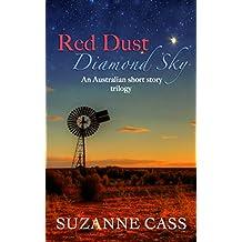 Red Dust, Diamond Sky: An Australian Short Story Trilogy (English Edition)