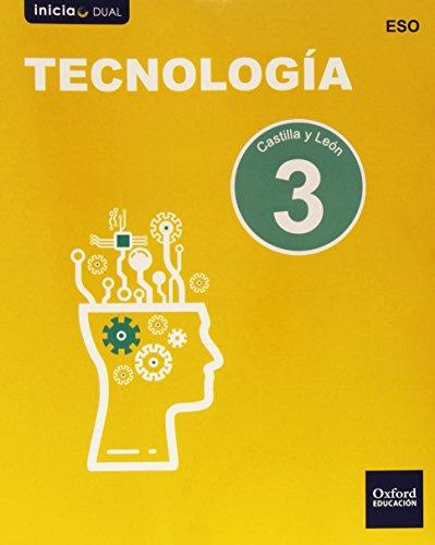 Inicia dual tecnología libro del alumno castilla y león - 3º eso