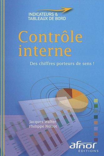 Contrôle interne: Des chiffres porteurs de sens ! par Jacques Walter