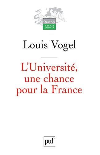 L'Université, une chance pour la France (Quadrige) par Louis Vogel