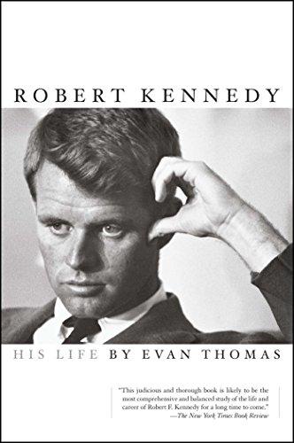 Robert Kennedy: His Life (English Edition)