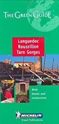 Michelin The Green Guide Languedoc, Roussillon, Tarn Gorges (Michelin Green Guide Languedoc, Roussillon, Tarn Gorges)