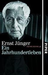 Ernst Jünger: Ein Jahrhundertleben<br>Die Biografie