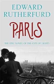 Paris (English Edition) par [Rutherfurd, Edward]