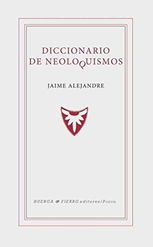 DICCIONARIO DE NEOLOQUISMOS (GRAFFITI) por JAIME ALEJANDRE