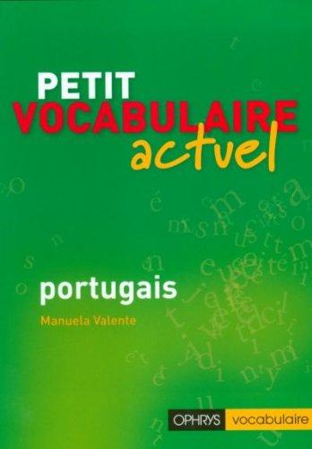 Petit vocabulaire actuel portugais