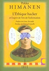 L'Ethique Hacker et l'Esprit de l'ère de l'information