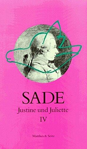 Justine und Juliette 04: Justine und Juliette, 10 Bde., Bd.4